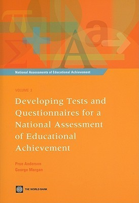 Developing Tests and Questionnaires for a National Assessment of Educational Achievement [With CDROM]  by  Prue Anderson