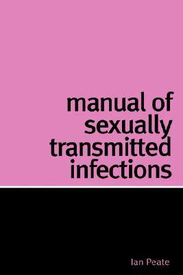 Manual of Sexually Transmitted Infections Ian Peate