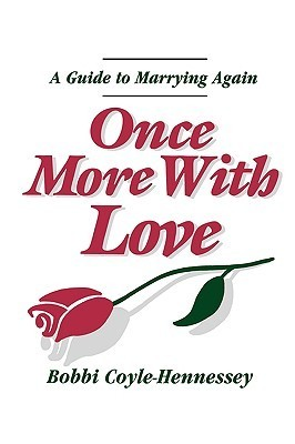 Once More with Love Bobbi Coyle-Hennessey
