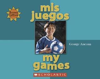 Mis Juegos = My Games  by  George Ancona