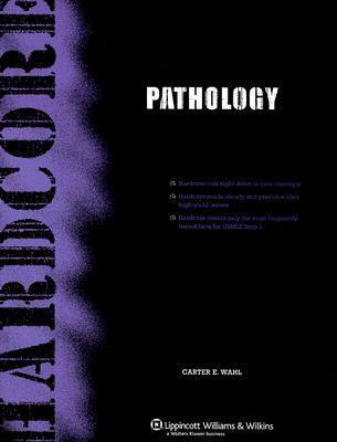 Hardcore Pathology  by  Carter E Wahl