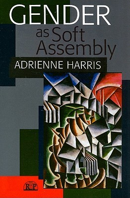 Gender as Soft Assembly (Relational Perspectives Book Series) Adrienne Harris