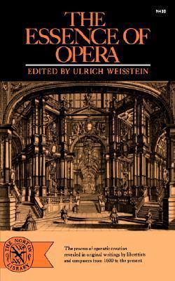 The Essence of Opera  by  Ulrich Weisstein