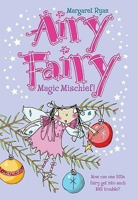 Magic Mischief!  by  Margaret Ryan