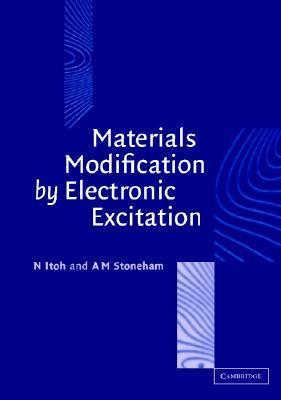 Material Modificatn Elec Excitation  by  Noriaki Itoh