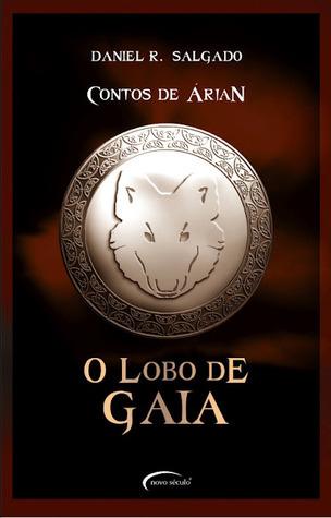 O Lobo de Gaia Daniel R. Salgado