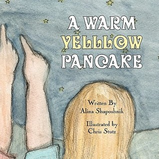 A Warm Yellow Pancake  by  Alina Shaposhnik