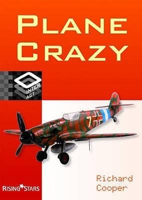 Plane Crazy Richard Cooper