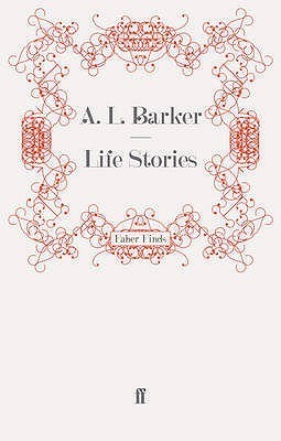 Life Stories A.L. Barker
