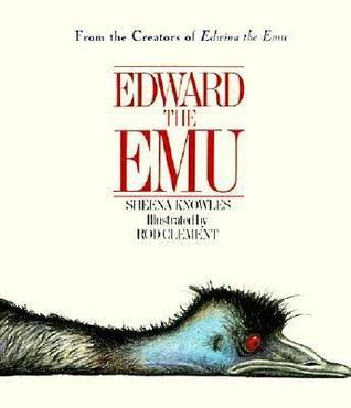 Edward And Edwina Emu Sheena Knowles