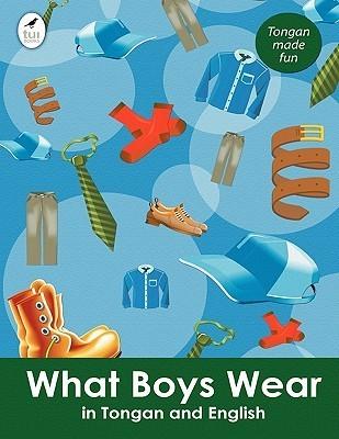 What Boys Wear in Tongan and English Ahurewa Kahukura