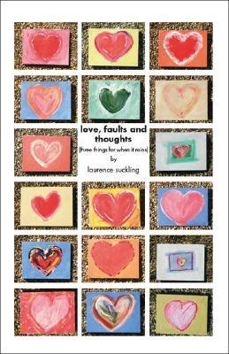 Love, Faults and Thoughts  by  Laurence Suckling