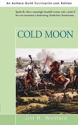 Cold Moon Jim R. Woolard
