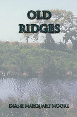 Old Ridges Diane Marquart Moore