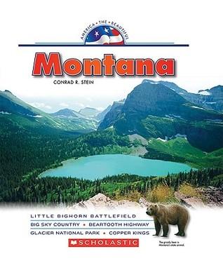 Montana  by  R. Conrad Stein