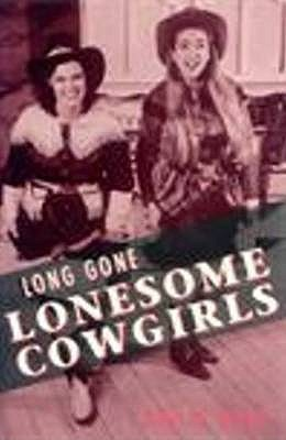 Long Gone Lonesome Cowgirls Philip Dean
