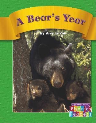 A Bears Year  by  Amy Levin