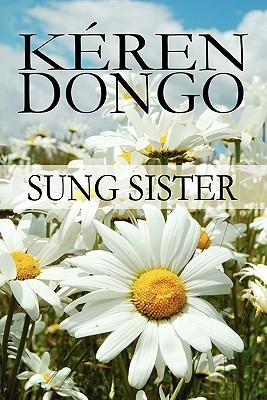 Sung Sister  by  Keren Dongo