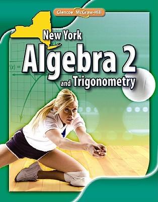New York Algebra 2 and Trigonometry John A. Carter