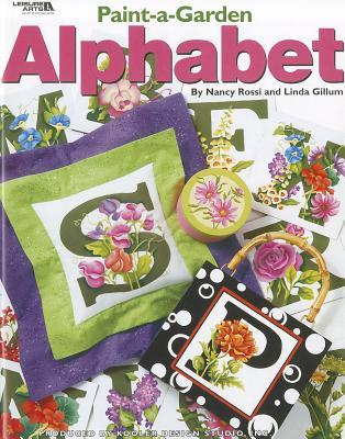 Paint-A-Garden Alphabet  by  Nancy Rossi