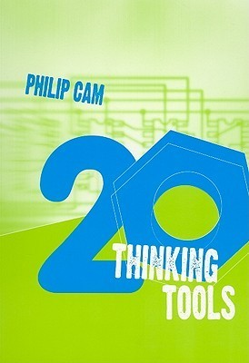 20 Thinking Tools: Collaborative Inquiry for the Classroom Philip Cam