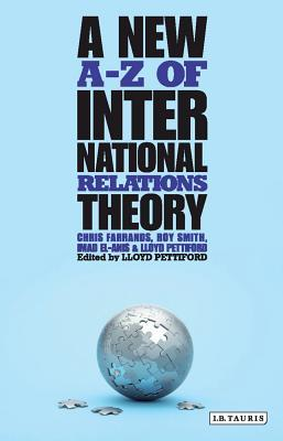 A New A-Z of International Relations Theory  by  Christoher Farrands