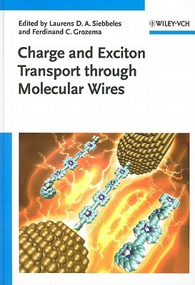 Charge and Exciton Transport Through Molecular Wires Laurens D.A. Siebbeles