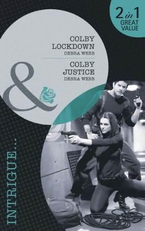Colby Lockdown / Colby Justice Debra Webb