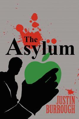 The Asylum  by  Justin Burrough