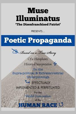 Poetic Propaganda Muse Illuminatus