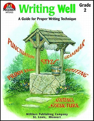 Writing Well - Grade 2: A Guide for Proper Writing Technique Sally Fisk