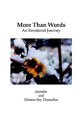 More Than Words: An Emotional Journey  by  Jeanetta Chancellor