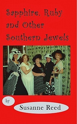 Ruby, Sapphire and Other Southern Jewels  by  Susanne Reed