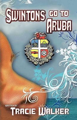Swintons Go to Aruba Tracie Walker