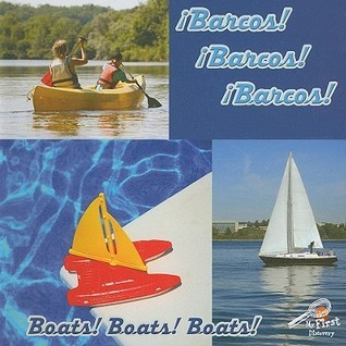 Barcos! Barcos! Barcos! / Boats! Boats! Boats! (Mis Primeros Descubrimientos/My First Discovery Library) Jo Cleland