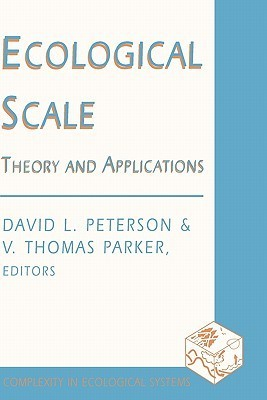 Ecological Scale: Theory and Application David L. Peterson