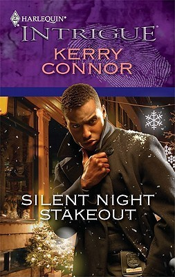 Silent Night Stakeout (Harlequin Intrigue #1236)  by  Kerry Connor
