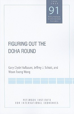 Figuring Out the Doha Round  by  Gary Hufbauer