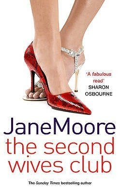 The Second Wives Club. Jane Moore  by  Jane Moore