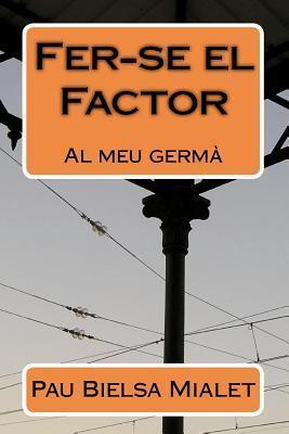 Fer-Se El Factor Pau Bielsa Mialet