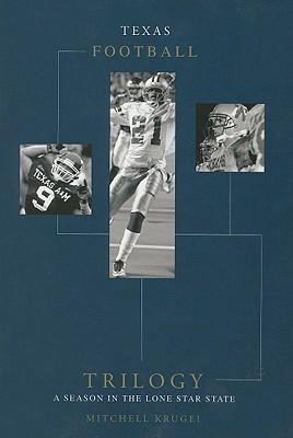 Texas Football Trilogy  by  Mitchell Krugel