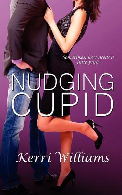 Nudging Cupid Kerri Williams