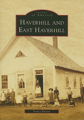 Haverhill and East Haverhill  by  Nancy Burton