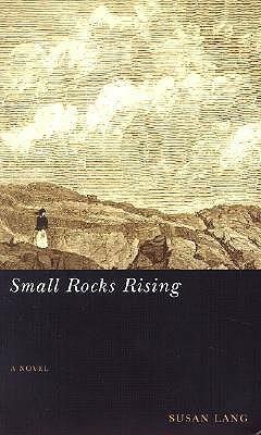 Small Rocks Rising Susan Lang