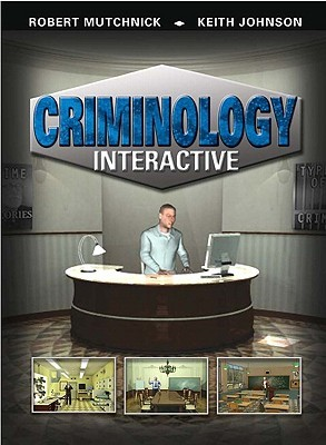 Criminology Interactive  by  Robert Mutchnick