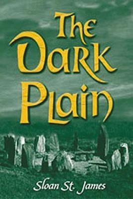 The Dark Plain Sloan St. James