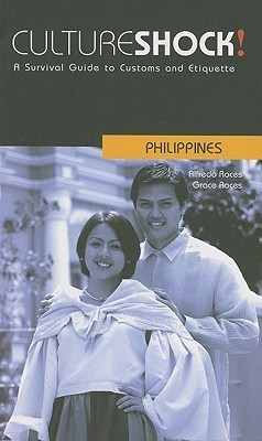 Cultureshock! Philippines  by  Alfredo Roces