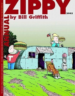 Zippy Annual 2002  by  Bill Griffith