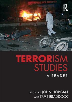 Terrorism Studies: A Reader John  Horgan