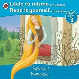 Rapunzel/Rapunzel: Bilingual Fairy Tales (Level 3) Ladybird Books, Ltd.